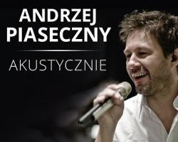 Andrzej Piaseczny akustycznie w Filharmonii Podkarpackiej