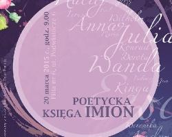 """,,Poetycka księga imion"""". Biblioteka zaprasza na konkurs"""