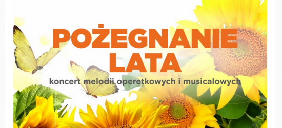 Pożegnanie lata – koncert melodii operetkowych