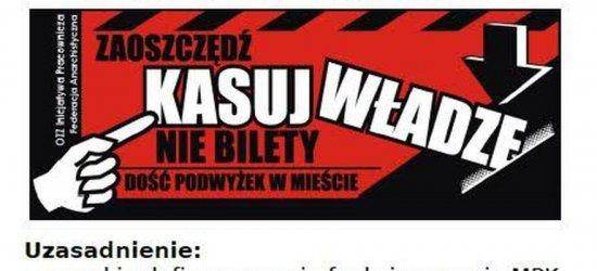 """Darmowa komunikacja miejska? Rzeszowscy anarchiści prowadzą kampanię pod hasłem """"Kasuj władzę, nie bilety"""""""