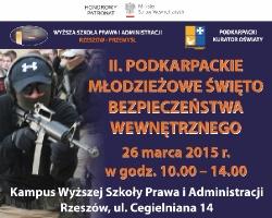 II. Podkarpackie Młodzieżowe Święto Bezpieczeństwa Wewnętrznego w WSPiA