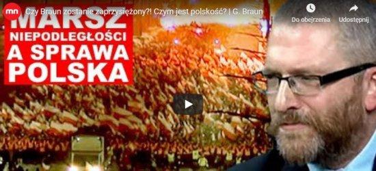 Czy Grzegorz Braun zostanie zaprzysiężony?! Czym jest polskość? (VIDEO)
